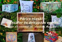 Párizs rózsái - transzfer és dekupázs együtt / Egy őszi hétvégén, két napon át csak dekupázsról és transzferezésről szól az élet. Kedves baráti társaságtól kaptam egy workshop felkérést. Amit szeretnék megköszönni és tudom, hogy majd csodálatos alkotások születnek.  Október 17-18. Csomád, Magyarország http://decoplage.de/wordpress/2015/09/24/parizs-rozsai-transzfer-es-dekupazs-egyuett/