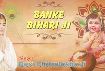 _Banke Bihari Ji_Most Popular Krishna Devotional Song 2016_Devi Chitralekha Ji