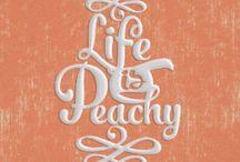 Just Peachy / Life's a Peach!