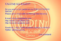 The Loudini Rock 'n Roll Circus / The Loudini Rock 'n Roll Circus Podcast  features KILLER talent from around the area.  Just click on the link below and give a listen to our very own LOU LOMBARDI!! www.loudinirockandrollcircus.com E-mail: info@yourguitarist.com http://www.yourguitarist.com http://www.llstrangelove.com