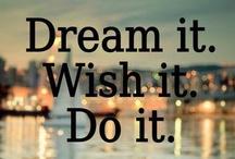 Dear Diary / Quotes, motivational/inspirational pics, random stuff I like