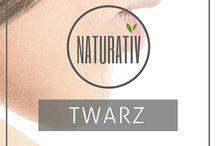 Twarz - NATURATIV / Naturalna pielęgnacja twarzy / Polskie certyfikowane kosmetyki naturalne NATURATIV