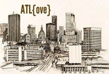 ATL LOVE / You wish you lived here.  / by Elizabeth Jarrett