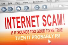 Internet Scams / Everything you need to know about Internet Scams and how to avoid them.