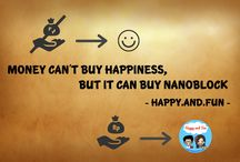 Quotes / money can't buy happiness, but it can buy nanoblock.