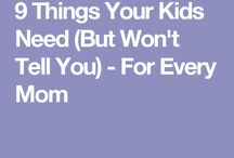 Good advise / Kids/family and life