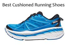 Cushioned Running Shoes Guide / Best Cushioned Running Shoes – 2016 Reviews & Expert Advice