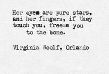 Virginia Woolf / She stood for her thoughts when no one else dared to.