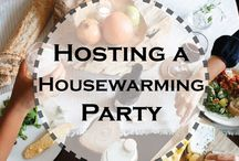 Housewarming Party / So the movers have just left...now what? It's time for the housewarming party! Tips and recipes to throw a housewarming party that guests will rave about!