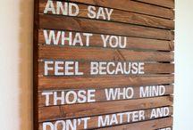 Quotes / by Morgan Warner