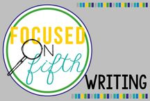 Focused on Fifth Writing / Fifth grade writing ideas