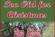 TOO OLD IN COLUMBIA Series / Images and posts relating to the TOO OLD IN COLUMBIA series of historical western romance novels by Zina Abbott set in early Columbia, CA.