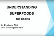 What Are Superfoods / Find out more about superfoods, their health benefits and basic cooking techniques.