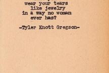 Tyler Knott Gregson Typewriter Series / by Lauren Cerisano