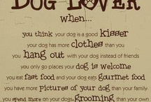 Four on the Floor-Man's Best Friend-Dogs / Be the kind of person your dog thinks you are <3