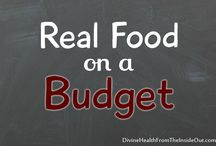 Eating Real Food on a Budget and Frugal Tips / by April Finnerty