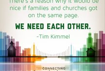Connecting Church & Home / In this board, you'll find quotes from Tim Kimmel's book on how churches and parents can partner together to make each other's efforts more impactful.