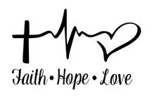 Faith, Hope, Love ♡