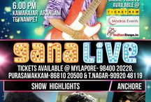Gana Live / Event: Gana Live  Venue: Kamarajar Arangam, Teynempet, Chennai Date:13th june 2014 Time: 6.00pm to 10.00pm
