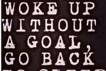 Goals and Motivation!  / by Melissa Gifford