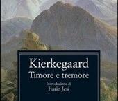 Books Worth Reading / Timore e tremore (Soren Kierkegaard)  http://it.wikipedia.org/wiki/Timore_e_tremore