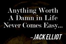 Jack Elliot Quotes / These pins are all about Jack Elliot wisdom!