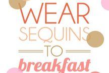 Glitter to breakfast / Inspiring