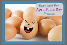April Fools Ideas