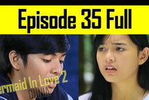 Sinetron Mermaid In Love 2 Dunia Full
