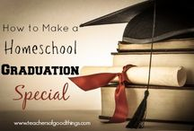 Homeschool Graduation / by The Old Schoolhouse Magazine