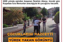 Çaresiz Baba İbrahim Aksoy Çocuklarını Haczetti