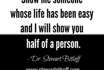 Spiritual Quotes / Dr. Stewart Bitkoff's inspirational and motivational quotes on everyday spirituality.