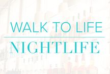 Walk to Life | Nightlife / Walk to Life | Nightlife