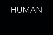 HUMAN / human world, humor...