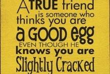Quotes / by Sue Bragg