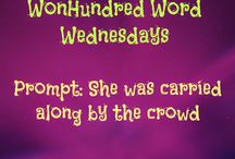 WonHundred Word Wednesday / #flashfiction A different writing prompt each Wednesday from 20 different authors in 100 words.