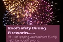 Firework Safety and Your Roof / Some safety tips to keep your roof safe during 4th of July neighborhood fireworks.