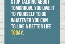 Inspire change / Motivational recipes and quotes to be the best I can be today for a better tomorrow for everyone