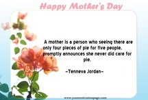 Mother's Day Quotes / by YourMotivationPage.com