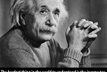 Deep Thoughts: Albert Einstein / Yeah. We share the same birthday and Pi Day!! / by Ruth James