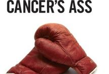 Kicking Cancers Ass / Cancer and cancer related items and books.