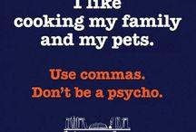 Grammar - these make me laugh