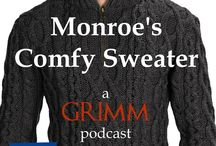 Monroe's Comfy Sweater: The Grimm Podcast