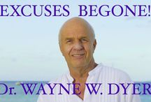 Wayne Dyer Excuses Be Gone