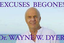 Wayne Dyer Excuses Be Gone