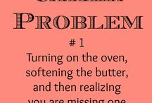 Caker Problems / Cake humor