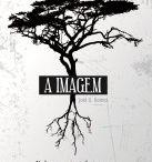 """A Imagem - Divulgações, Opiniões, etc. / Como diz o título, o objectivo é reunir aqui todos as resenhas, críticas, divulgações, etc. ao meu livro """"A Imagem""""."""