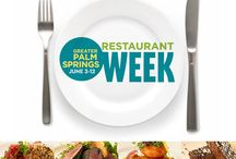 Greater Palm Springs Restaurant Week 2016 / by Palm Springs Life Magazine