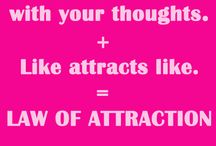 Law of Attraction / by Lina Shiny