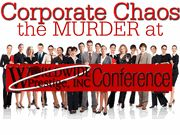 Corporate Chaos- Murder Mystery Party / Corporate Murder Mystery Party Game with 40 unique characters (with expansion packs).  Invite over 200 guests by duplicating characters and playing in teams. Mock corporate website for your guests to view before the party at Worldwide Prestige Inc.